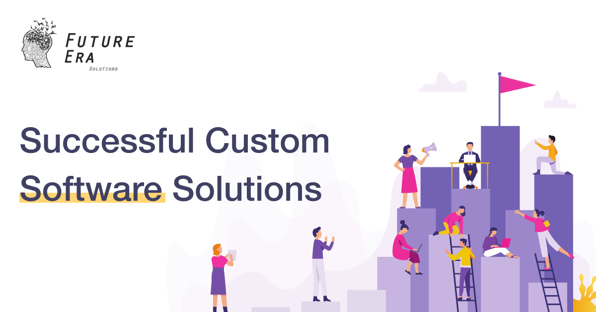 Successful Custom Software Solutions